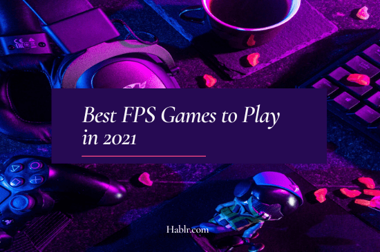 Best FPS Games to Play in 2021-min