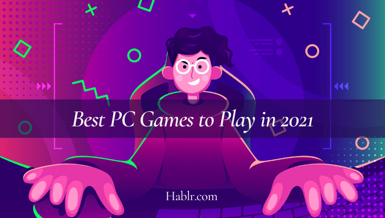 Best PC Games to Play in 2021-min
