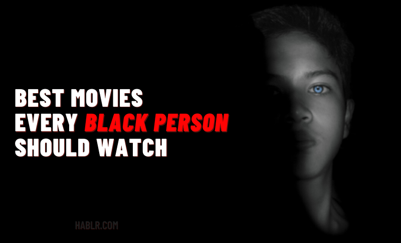 BEST Movies EVERY BLACK PERSON Should WATCH