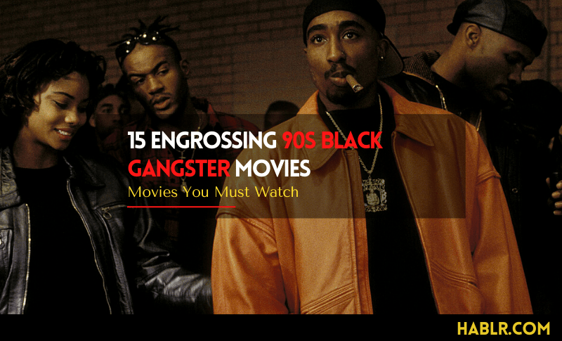 90s Black Gangster Movies