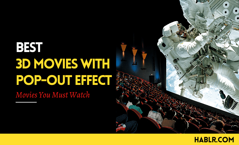 Best 3D Movies with Pop-out Effects