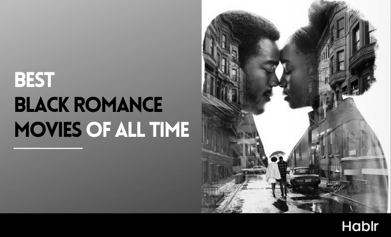 best black romance movies of all time