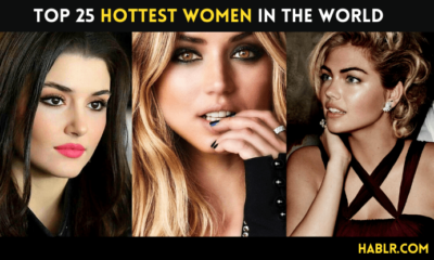 Top 25 Hottest Women in the World