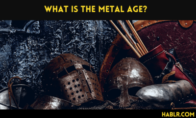 WHAT IS THE METAL AGE?