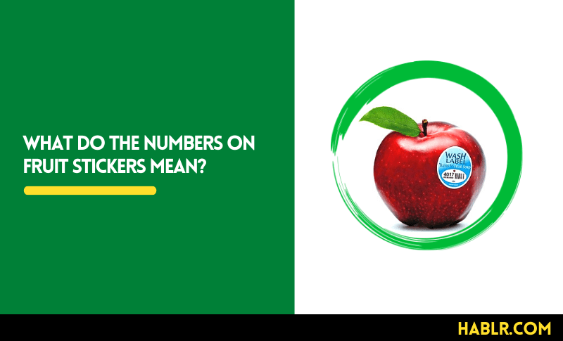 What do the Numbers on Fruit Stickers Mean