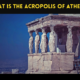 What is the Acropolis of Athens?