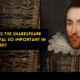 Why is the Shakespeare festival so important in Britain