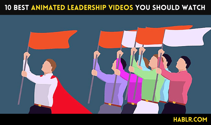 10 Best Animated Leadership Videos You should watch
