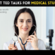 TED Talks for medical students