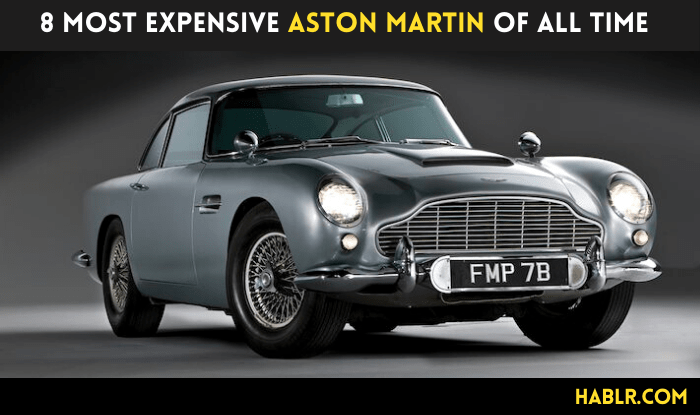 8 Most Expensive Aston Martin of All Time
