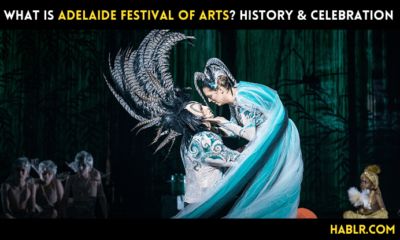 What is Adelaide Festival of Arts? History & CELEBRATION