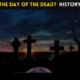 What is the Day of the Dead Festival? History, Facts