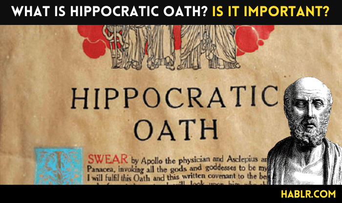 What is the Hippocratic Oath? Why is it Important?