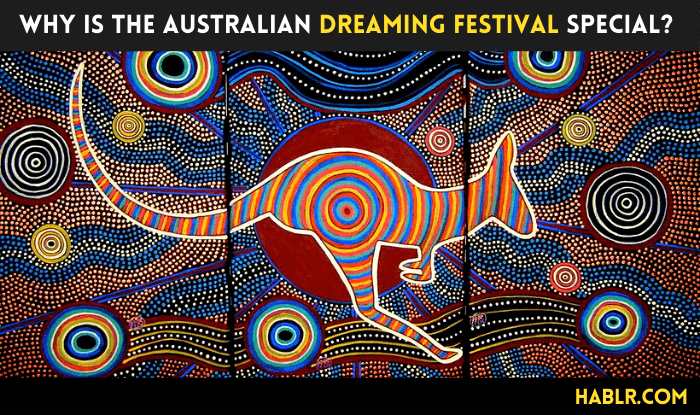 Why is the Dreaming Festival Special? History & Celebration