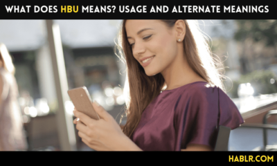 Do You Know What HBU Means Usage and Alternate Meanings-min