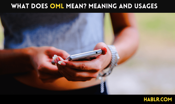 What Does OML Mean Meaning and Usages-min
