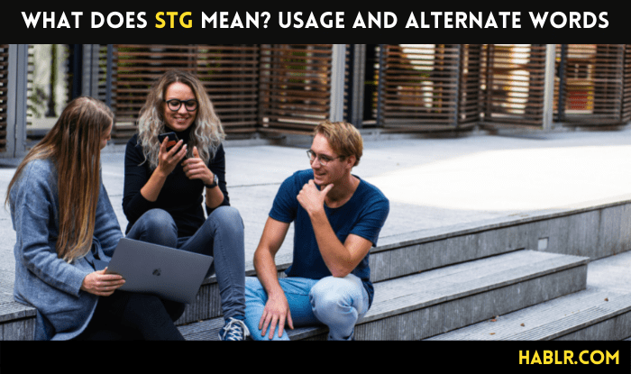 What Does STG Mean Usage and Alternate Words-min