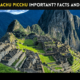 Why is Machu Picchu Important Facts and History-min
