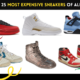 Top 25 Most Expensive Sneakers of All Time