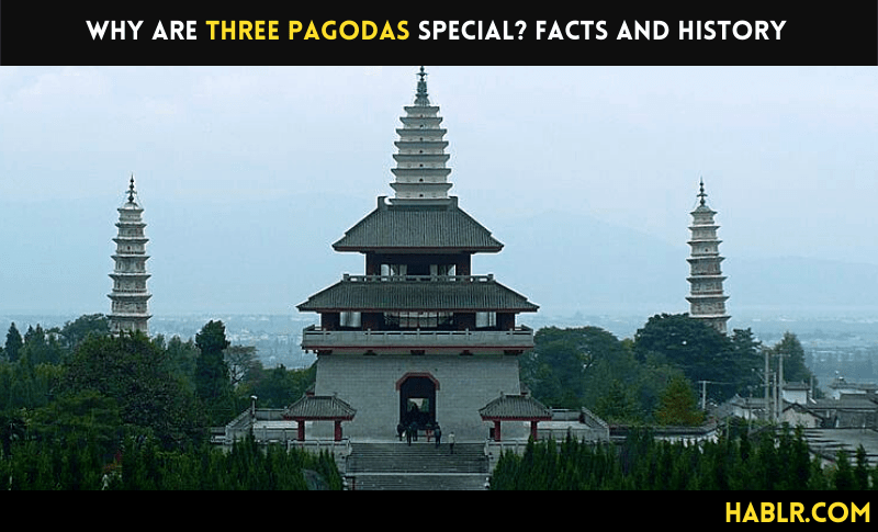Why are Three Pagodas special? Facts and History